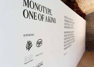 Monotype exhibition signage